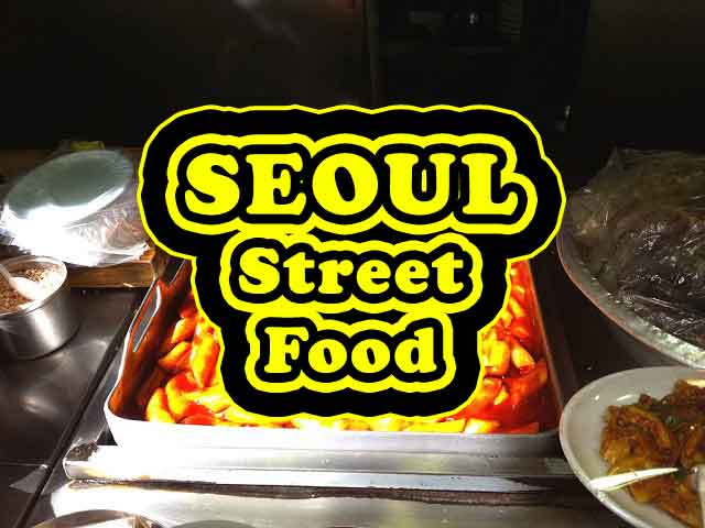List of street food available in Seoul
