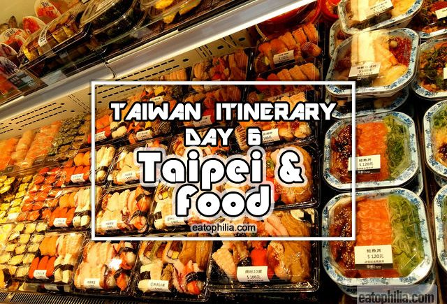 Taipei Travel Itinerary