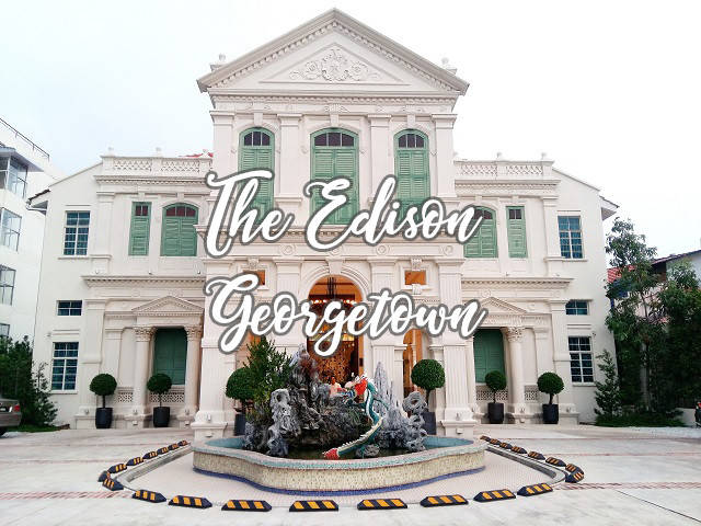 The Edison Georgetown Penang hotel review